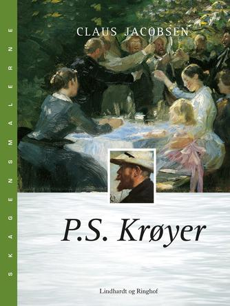 Claus Jacobsen (f. 1940): P.S. Krøyer