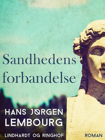 Hans Jørgen Lembourn: Sandhedens forbandelse : roman