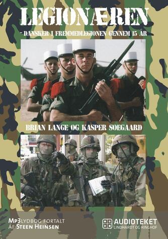 : Legionæren : dansker i Fremmedlegionen gennem 15 år