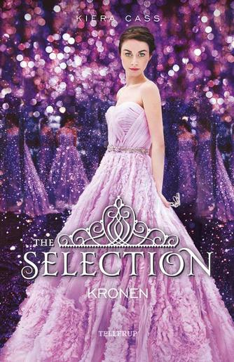 Kiera Cass: The selection - kronen