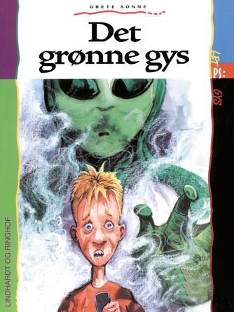 Grete Sonne (f. 1948): Det grønne gys