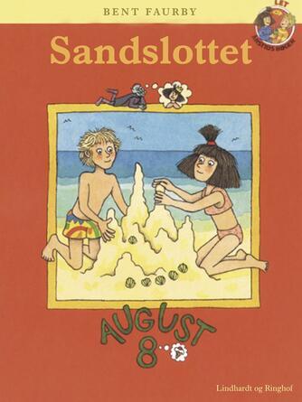 Bent Faurby: Sandslottet