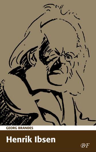 Georg Brandes: Henrik Ibsen