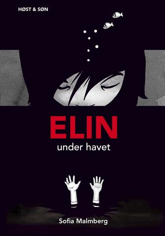 Sofia Malmberg: Elin under havet