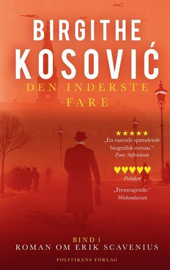 Birgithe Kosović: Den inderste fare : biografisk roman. 1