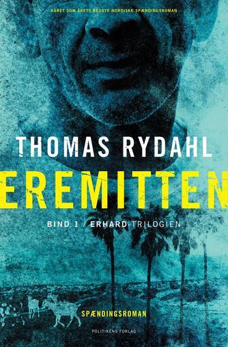 Thomas Rydahl: Eremitten : spændingsroman