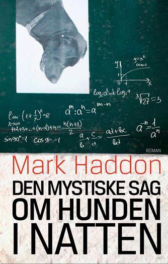 Mark Haddon: Den mystiske sag om hunden i natten : roman