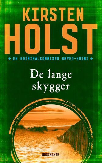 Kirsten Holst (f. 1936): De lange skygger