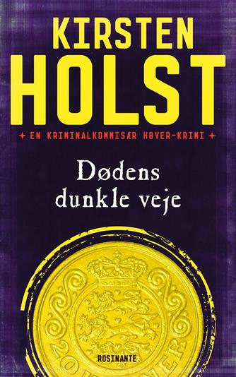 Kirsten Holst (f. 1936): Dødens dunkle veje