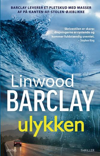Linwood Barclay: Ulykken : thriller