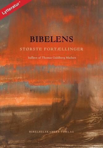 : Bibelens største fortællinger