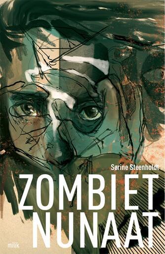 Sørine Steenholdt: Zombiet Nunaat