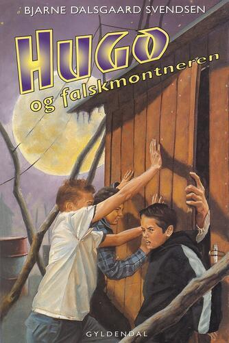 Bjarne Dalsgaard Svendsen: Hugo og falskmøntneren