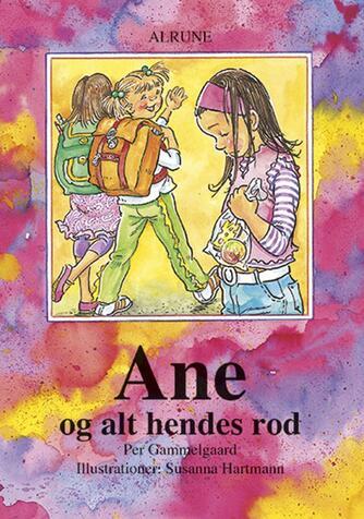 Per Gammelgaard: Ane og alt hendes rod