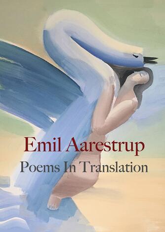 Emil Aarestrup: Poems in translation
