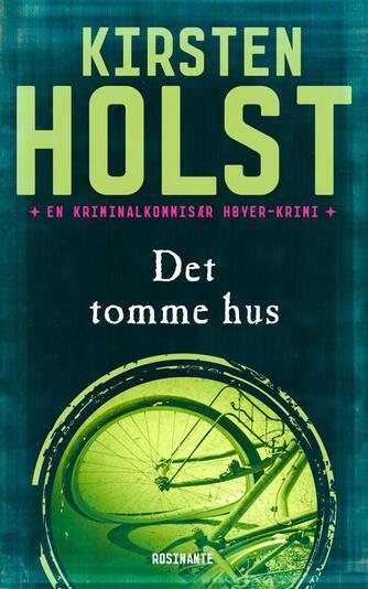 Kirsten Holst (f. 1936): Det tomme hus