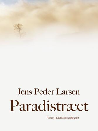 Jens Peder Larsen (f. 1952): Paradistræet : roman