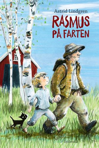 Astrid Lindgren: Rasmus på farten (Ved Kina Bodenhoff)