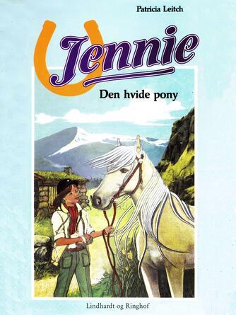 Patricia Leitch: Den hvide pony