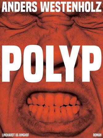 Anders Westenholz (f. 1936): Polyp