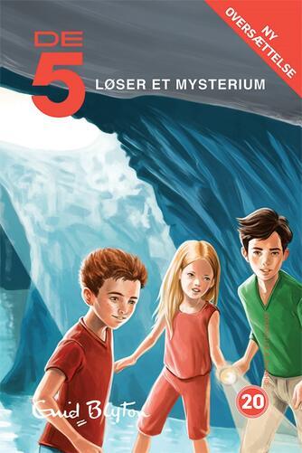Enid Blyton: De 5 løser et mysterium