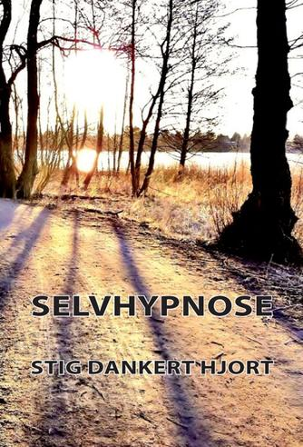 Stig Dankert Hjort: Selvhypnose