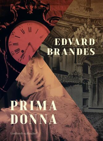 Edvard Brandes: Primadonna