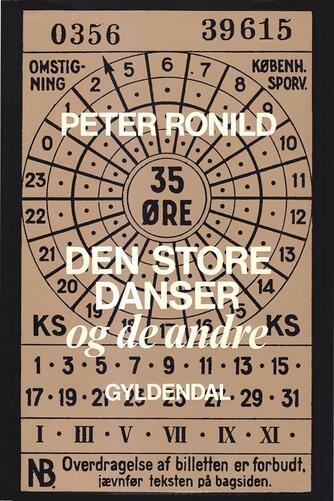 Peter Ronild: Den store danser og de andre