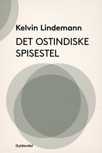 Kelvin Lindemann: Det ostindiske spisestel