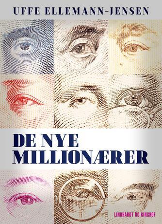 Uffe Ellemann-Jensen: De nye millionærer