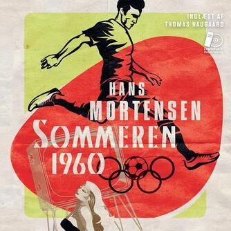 Hans Mortensen (f. 1958): Sommeren 1960