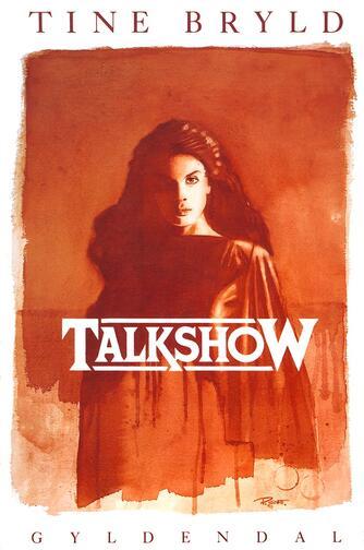 Tine Bryld: Talkshow