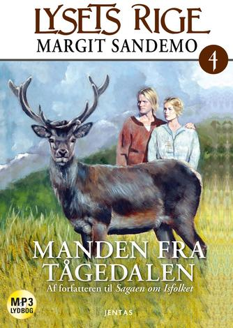 Margit Sandemo: Manden fra Tågedalen