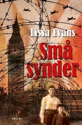 Lissa Evans: Små synder : roman