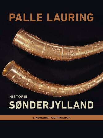 Palle Lauring: Sønderjylland : historie