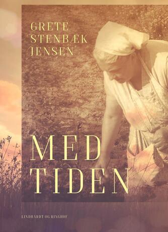 Grete Stenbæk Jensen: Med tiden