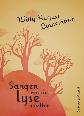 Willy-August Linnemann: Sangen om de lyse nætter