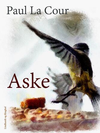 Paul La Cour: Aske