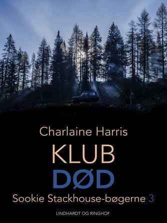 Charlaine Harris: Klub Død