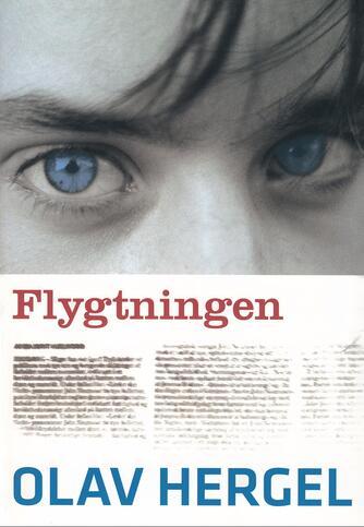 Olav Hergel: Flygtningen