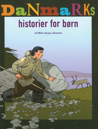 Nils Aage Jensen (f. 1935): Flere Danmarkshistorier for børn