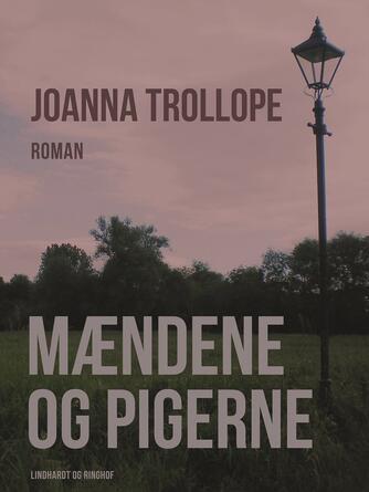 Joanna Trollope: Mændene og pigerne
