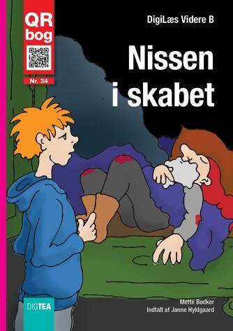 Mette Bødker: Nissen i skabet
