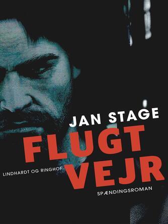 Jan Stage (f. 1937): Flugtvejr : spændingsroman