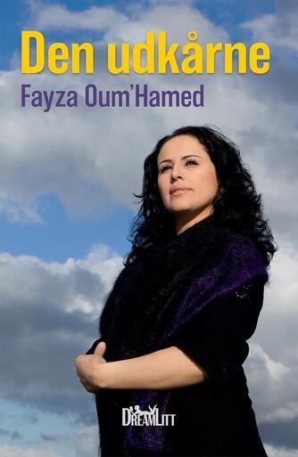 Fayza Oum'Hamed: Den udkårne