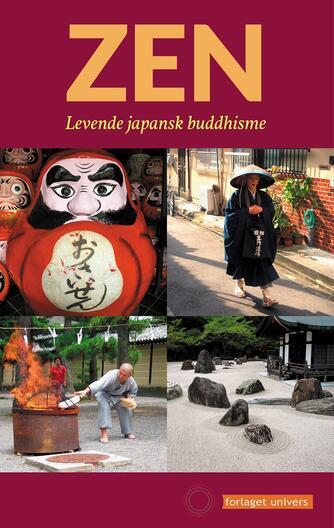 Jørn Borup (f. 1966-05-01): Zen - levende japansk buddhisme