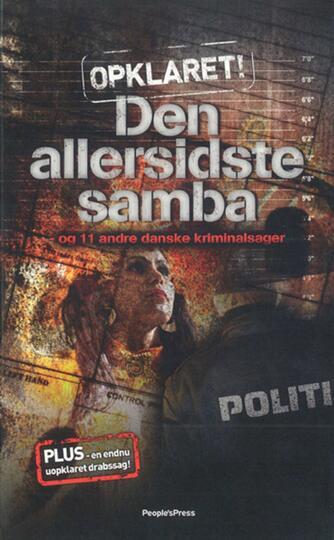 Lars Vestergaard (f. 1971-04-27): Den allersidste samba