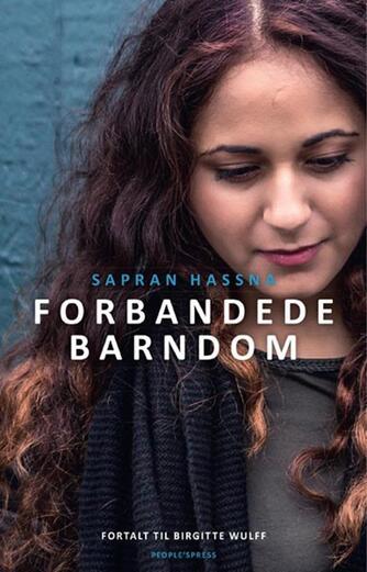 Sapran Hassna (f. 1993): Forbandede barndom