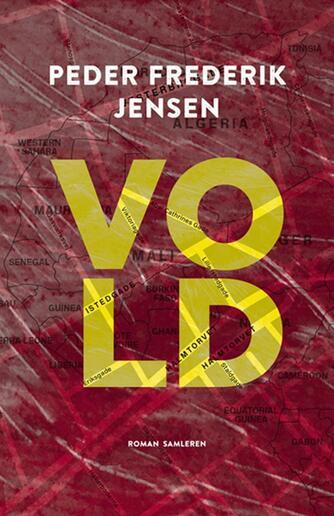 Peder Frederik Jensen: Vold : roman