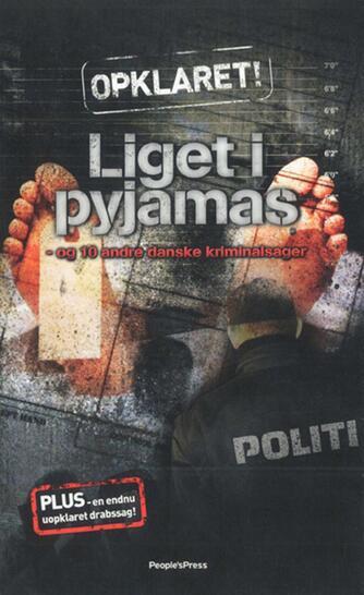 Lars Vestergaard (f. 1971-04-27): Liget i pyjamas